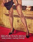 Jésus te regarde ... et se rince l'oeuil