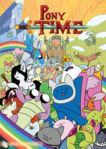 Pony Time (MLP and Adventure Time Crossover)