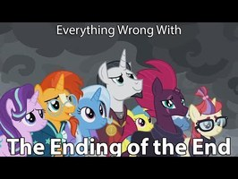 Everything Wrong With My Little Pony Season 9 The Ending of the End