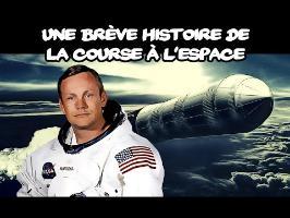 Une brève histoire de la course à l'espace