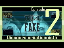 Tronche de Fake #2 - Discours créationniste chrétien (Abbé Frament)