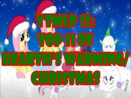 YTMLP 12: HONORABLE MENTIONS of HEARTH'S WARMING/CHRISTMAS