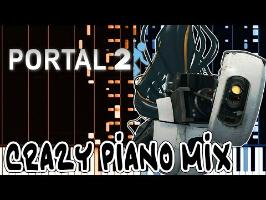 Crazy Piano! WANT YOU GONE (Portal 2)