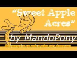 Sweet Apple Acres - by MandoPony, [VOSTF] Par Damario