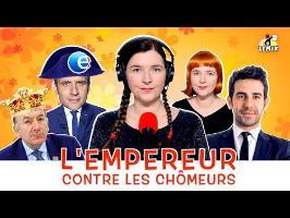 Le Mix de la Parisienne Libérée : «L'Empereur contre les chômeurs»