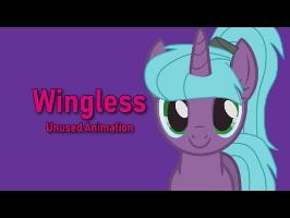 Wingless - UNUSED animated scene