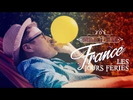 What The Fuck France - Les Jours Fériés