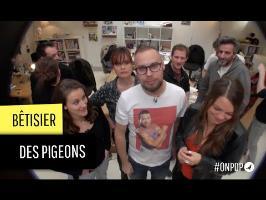 Le bêtisier des Pigeons