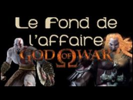 Le Fond De L'Affaire - God of War - God of War