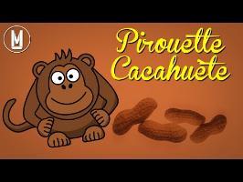 Pirouette, Cacahuète - Il était un petit homme - Analyse paroles - LCDLD #3