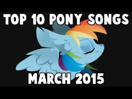 Top 10 Pony Songs of March 2015 - Community Voted