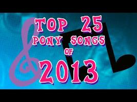 Top 25 Pony Songs of 2013 - Community Voted