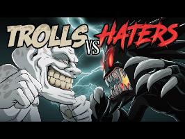Trolls VS Haters