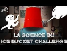 DBY #6 - La science du Ice Bucket Challeng