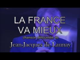 Jean-Jacques de Launay - LA FRANCE VA MIEUX