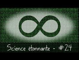 L'infini — Science étonnante #24