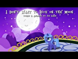 """[ANIMATIC] Luna Sings """"I Don't Want to Live on the Moon"""""""