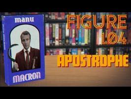 FIGURE_1.04 : APOSTROPHE | EMMANUEL MACRON