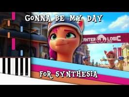 Gonna be My Day - Synthesia