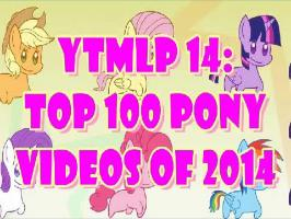 YTMLP 14: TOP 100 PONY VIDEOS OF 2014 #100-96
