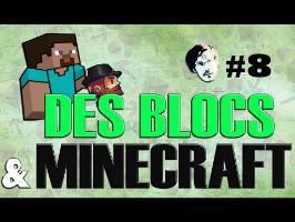 [Ω #8] DES BLOCS ET MINECRAFT