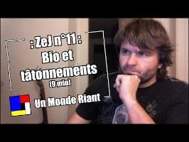 Zététique et Journalisme - 11 - Bio et tâtonnements