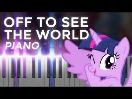 The My Little Pony Movie - Off To See The World - Piano Tutorial