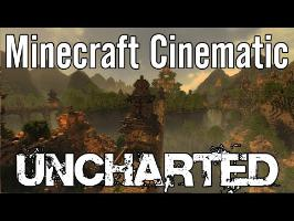 Minecraft Cinematic - Uncharted