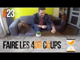FAIRE LES 400 COUPS - Express'ion #23