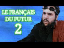 Le français du FUTUR 2 (tou fou l'can) - MLTP#14