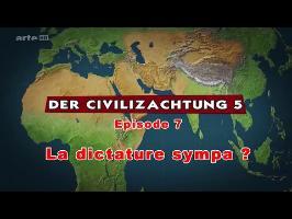 (LP narratif CIV5) Le dessous des cartes Episode 7 - La dictature sympa