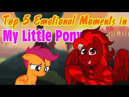 Top 5 Emotional Moments in My Little Pony