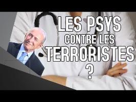 LES PSYS CONTRE LE TERRORISME ?