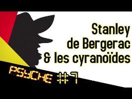 PSYCHE #7 : Stanley de Bergerac et les Cyranoïdes