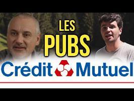 LES PUBS CRÉDIT MUTUEL : L'ANALYSE de MisterJDay