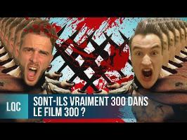 LQC - Sont-ils VRAIMENT 300 dans le film 300 ? Ft Hardisk