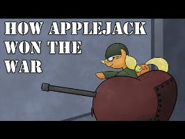 How Applejack Won the War - Animatic