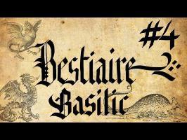 bestiaire #4 - Le Basilic
