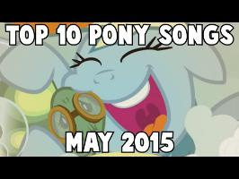 Top 10 Pony Songs of May 2015 - Community Voted