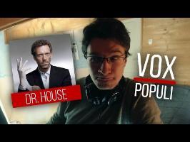 Comment imiter Docteur House - Vox Populi