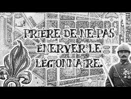 Le Petit Théâtre des Opérations - Prière de ne pas énerver le légionnaire