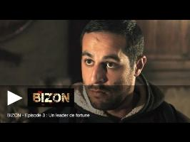 BiZon - Un leader de fortune (épisode 3)