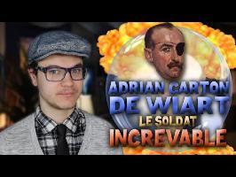 Le Soldat Increvable : Adrian Carton de Wiart [BULLE N°5]
