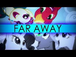 [PMV] Far Away