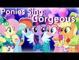 Ponies Sing Gorgeous (AshleyH)