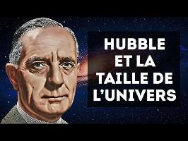 EDWIN HUBBLE & LA TAILLE DE L'UNIVERS
