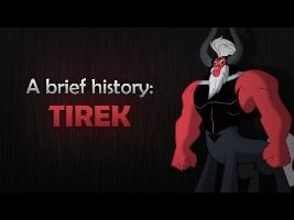 A Brief History: Tirek