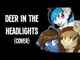 PrinceWhateverer, Poni1Kenobi & Turquoise Splash - Deer in the Headlights (Owl City Cover)