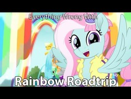 Everything Wrong With My Little Pony Rainbow Roadtrip