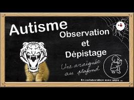 Série - Autisme [2] Observation et dépistage